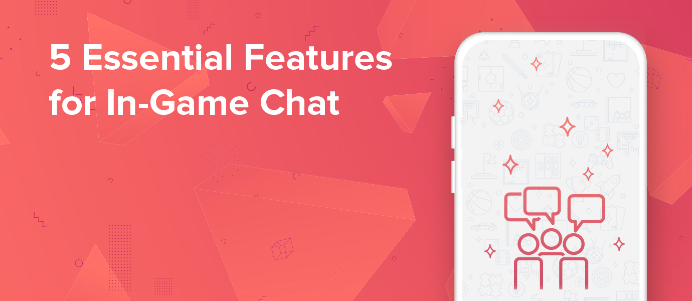 5 Essential Features for In-Game Chat Players Will Love