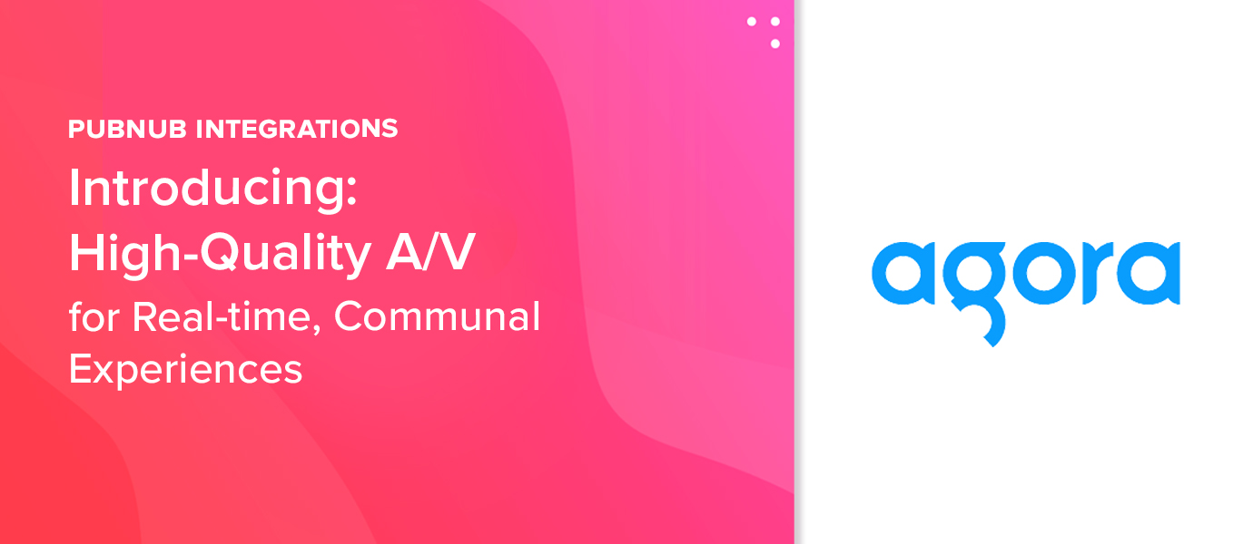 Introducing: High-Quality A/V for Real-Time, Communal Experiences