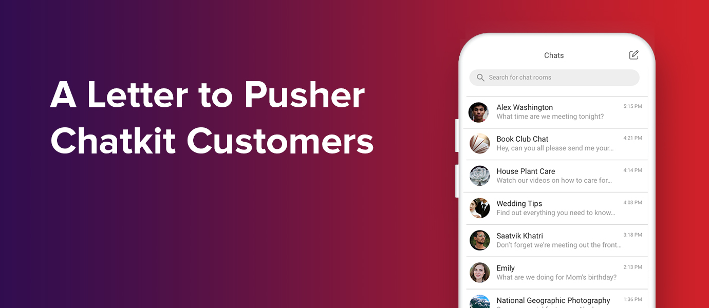 A Letter to Pusher Chatkit Customers
