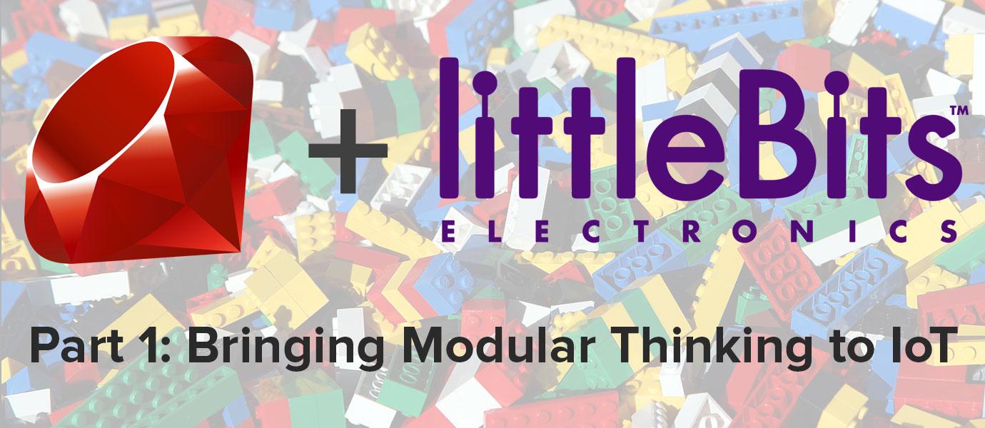 Bringing Modular, LEGO-thinking to the Internet of Things