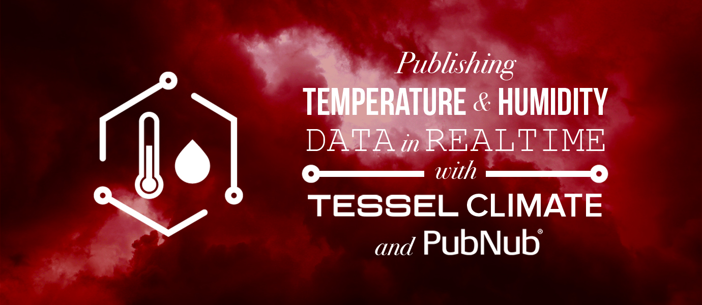 Publishing Temperature Data in Realtime with Tessel Climate