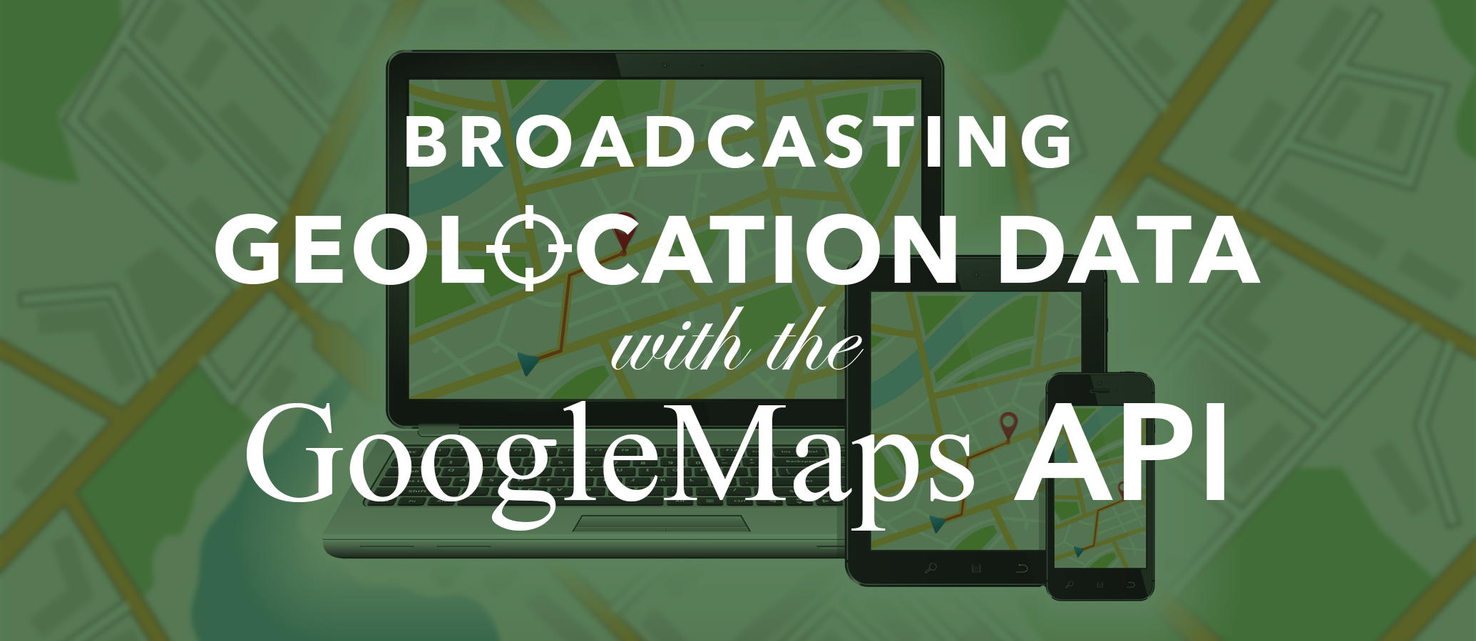Google Maps Geolocation Tracking in Realtime with JavaScript
