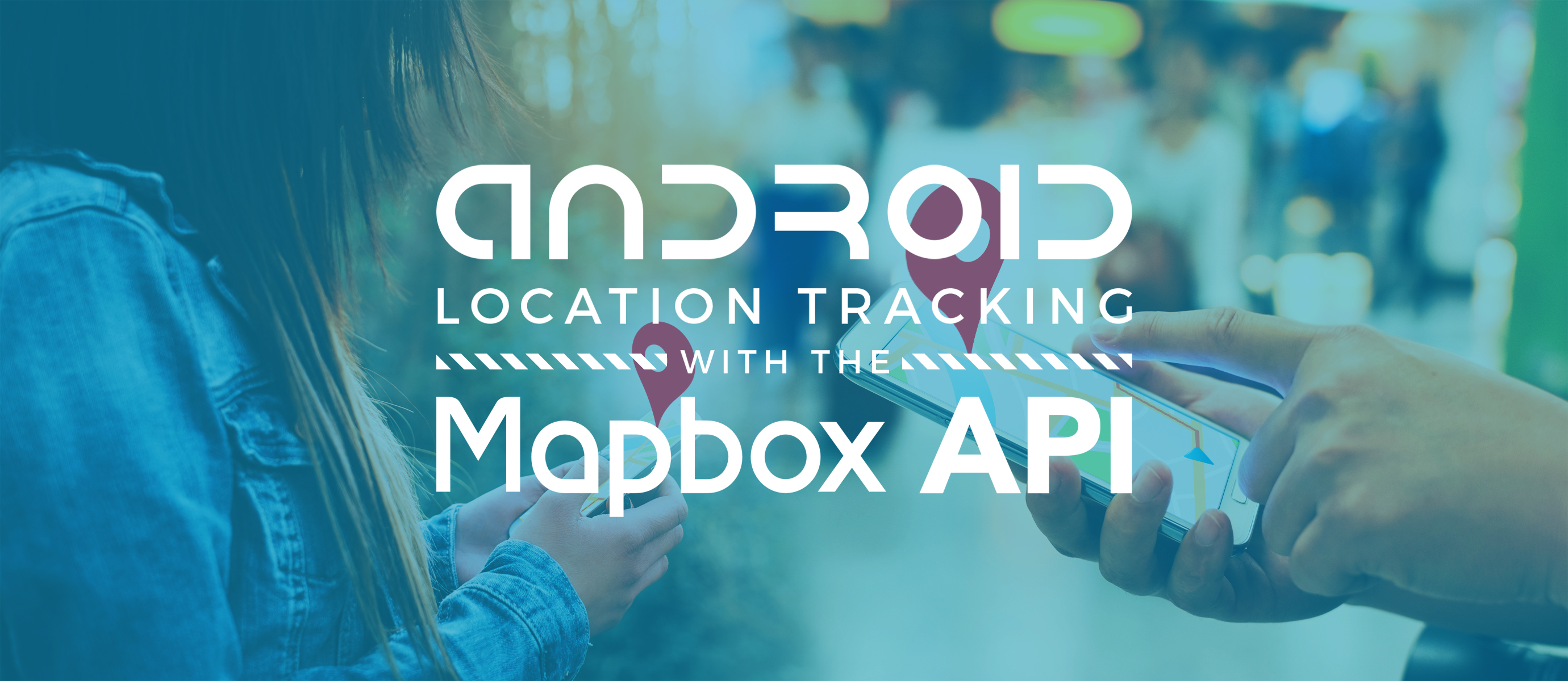 Publishing Realtime Location with the Android MapBox API