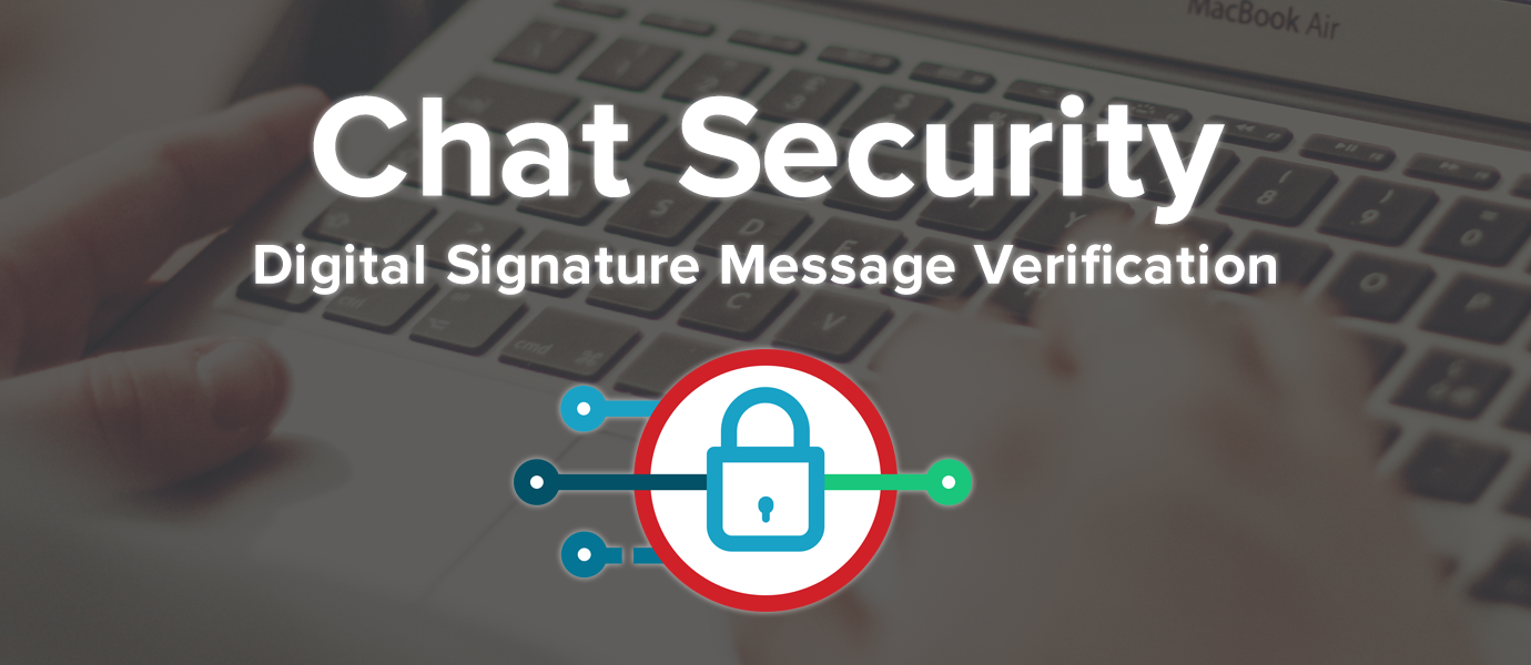 Chat Security UserID, Digital Signature Verification