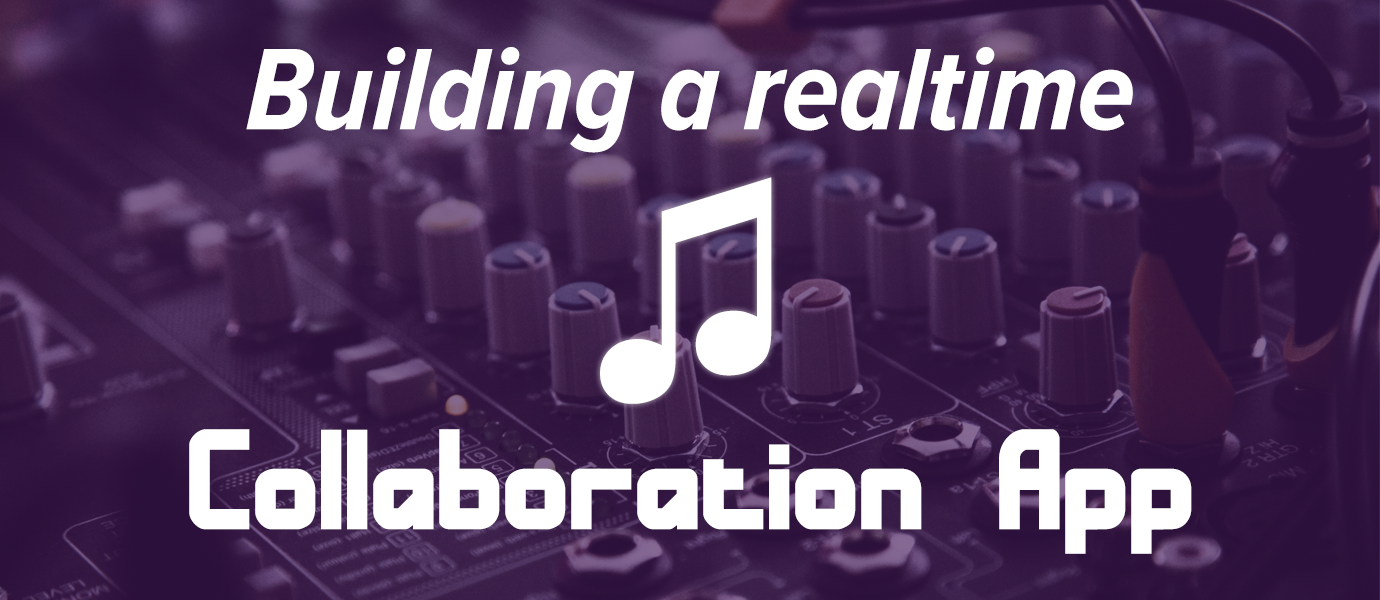 Building a Realtime Music Sync Collaboration App With PubNub
