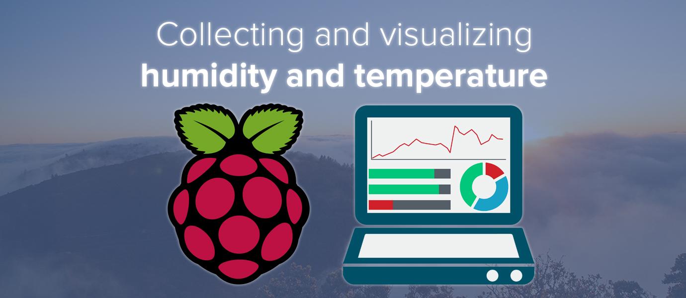 Raspberry Pi Humidity and Temperature Sensor and Dashboard