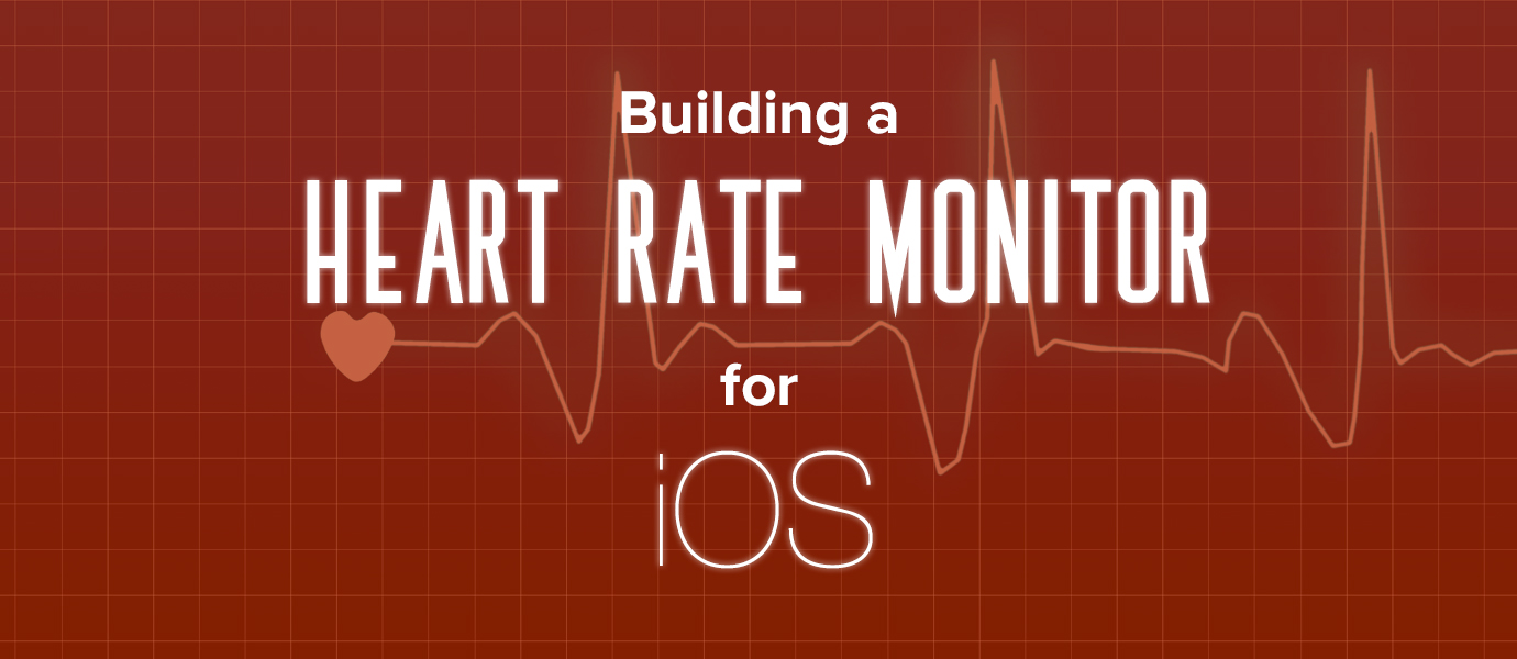 Tutorial: Real-time iOS Heart Rate Monitor and Dashboard