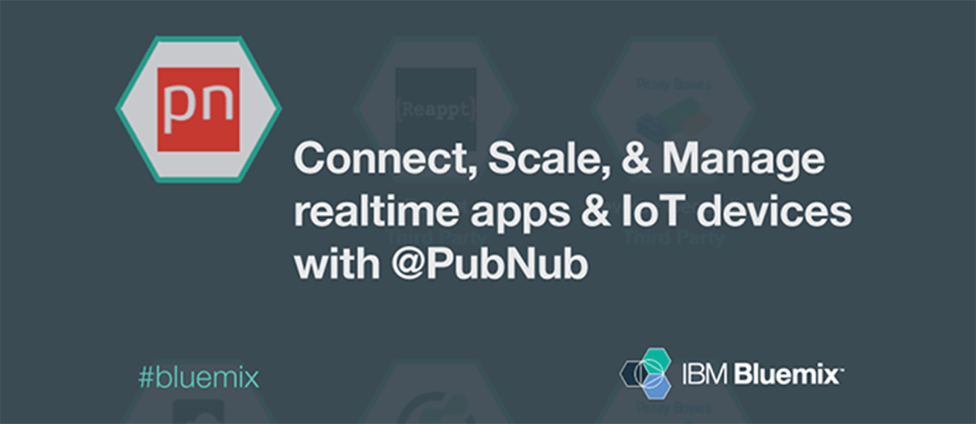 Getting Started with PubNub on IBM Bluemix