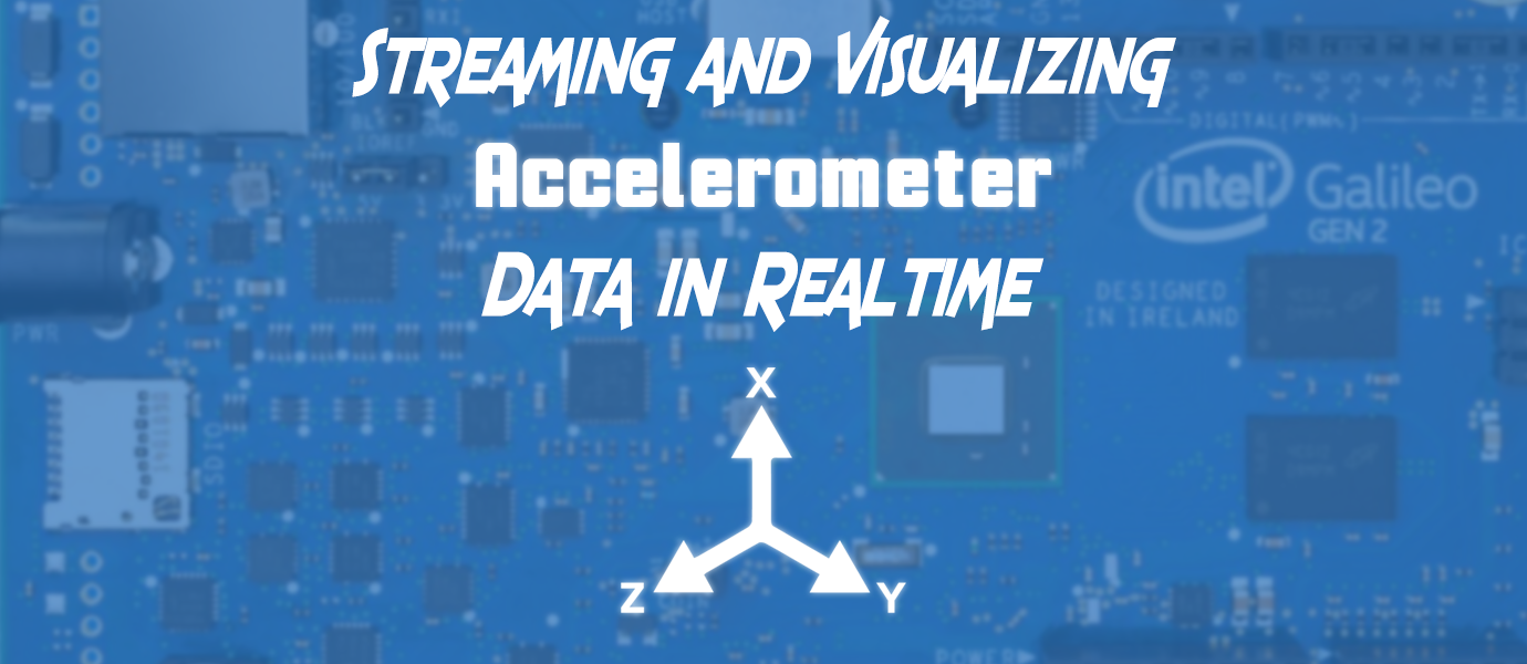 Streaming Accelerometer Readings to a Realtime Dashboard