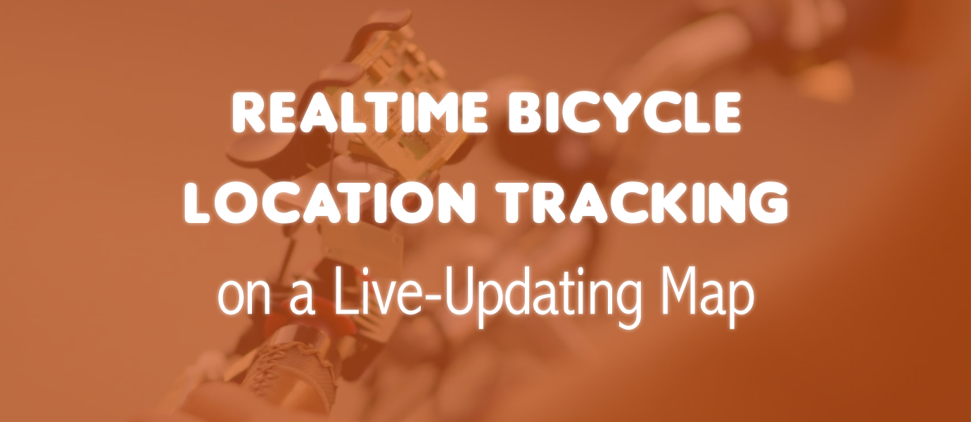 Build a Real-time Bicycle Location Tracking Map App