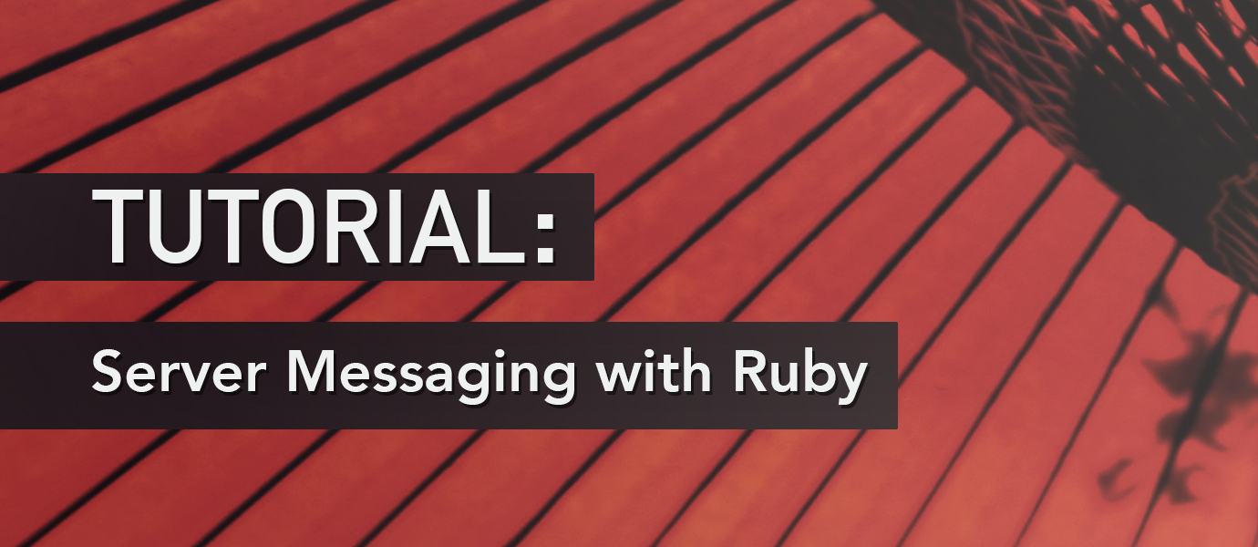 Building a Video Sharing App with Server Messaging in Ruby