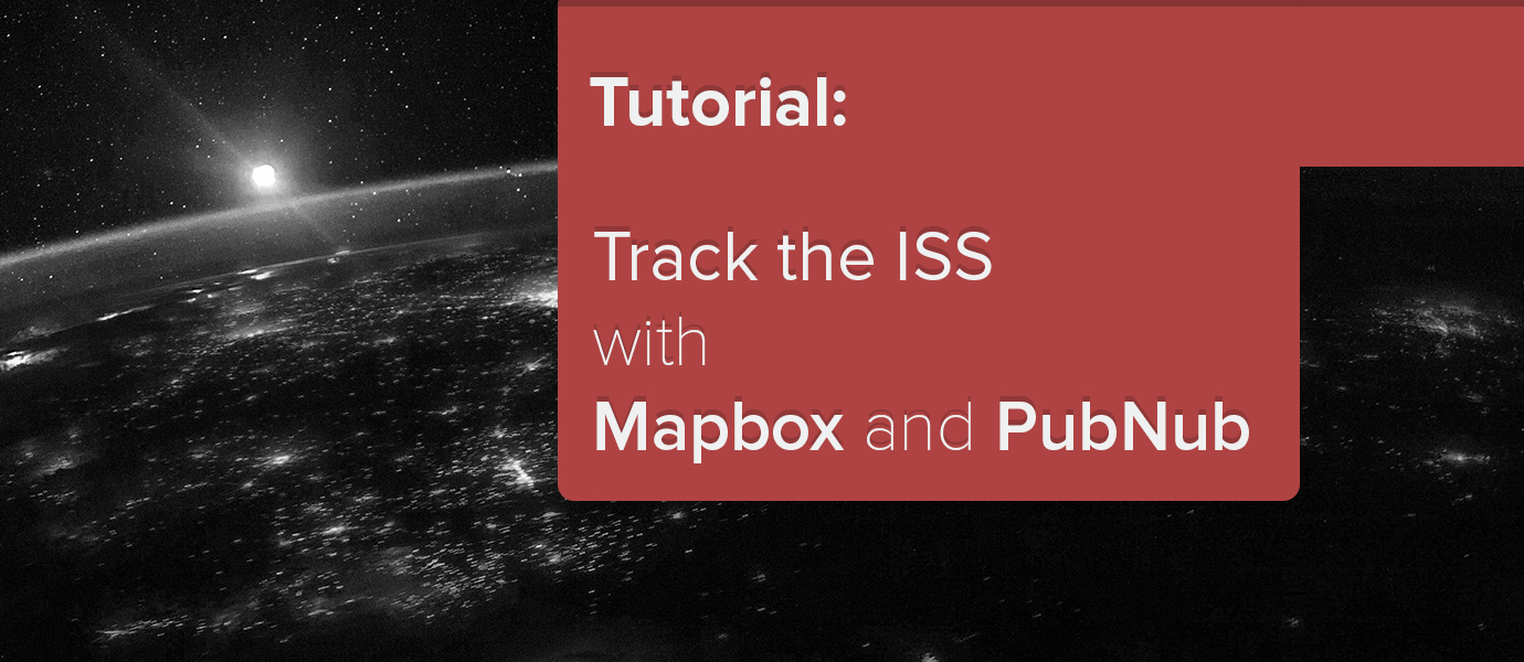 Plotting ISS in Real Time With Mapbox