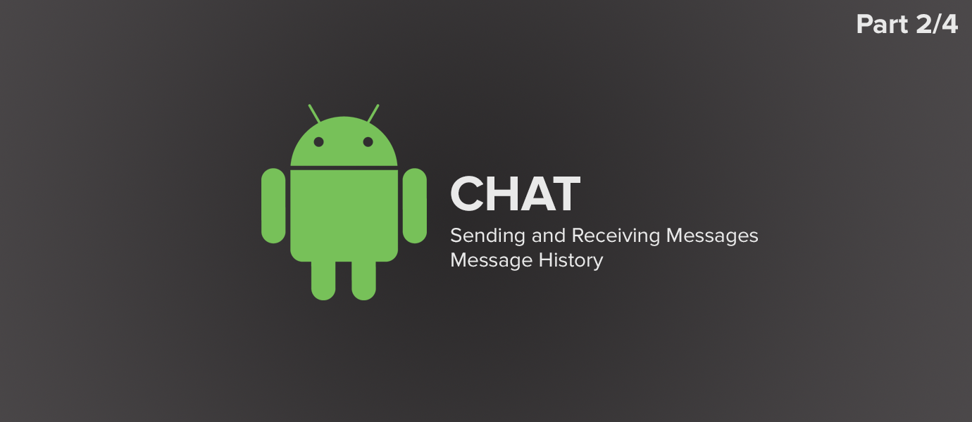 Android Chat Tutorial with Java: All Things Messaging (2/4)