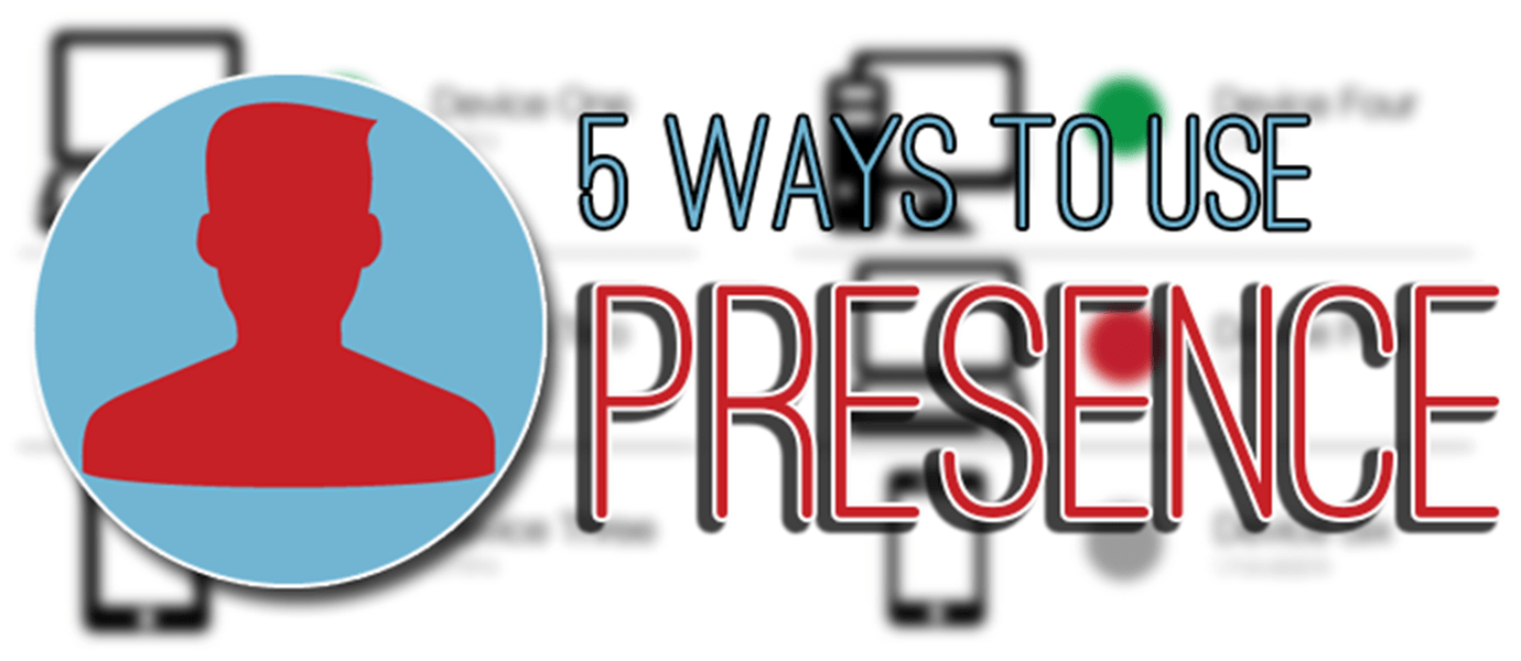 Five Ways You Can Use PubNub Presence