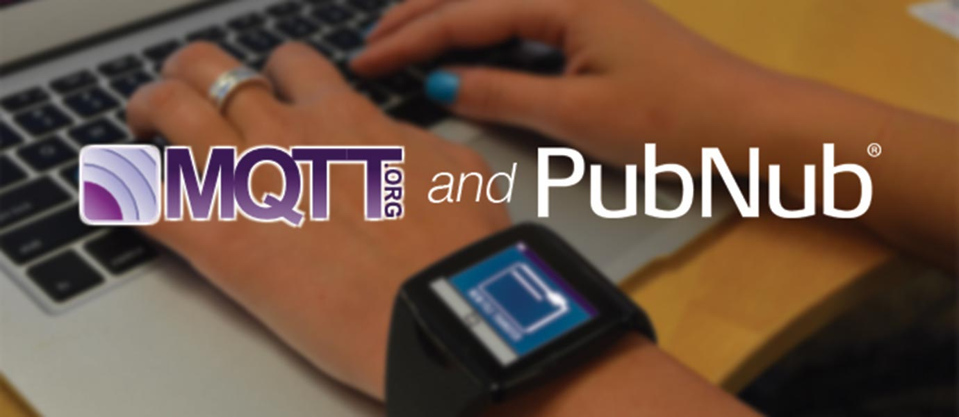 MQTT for Embedded Devices Now Supported by PubNub