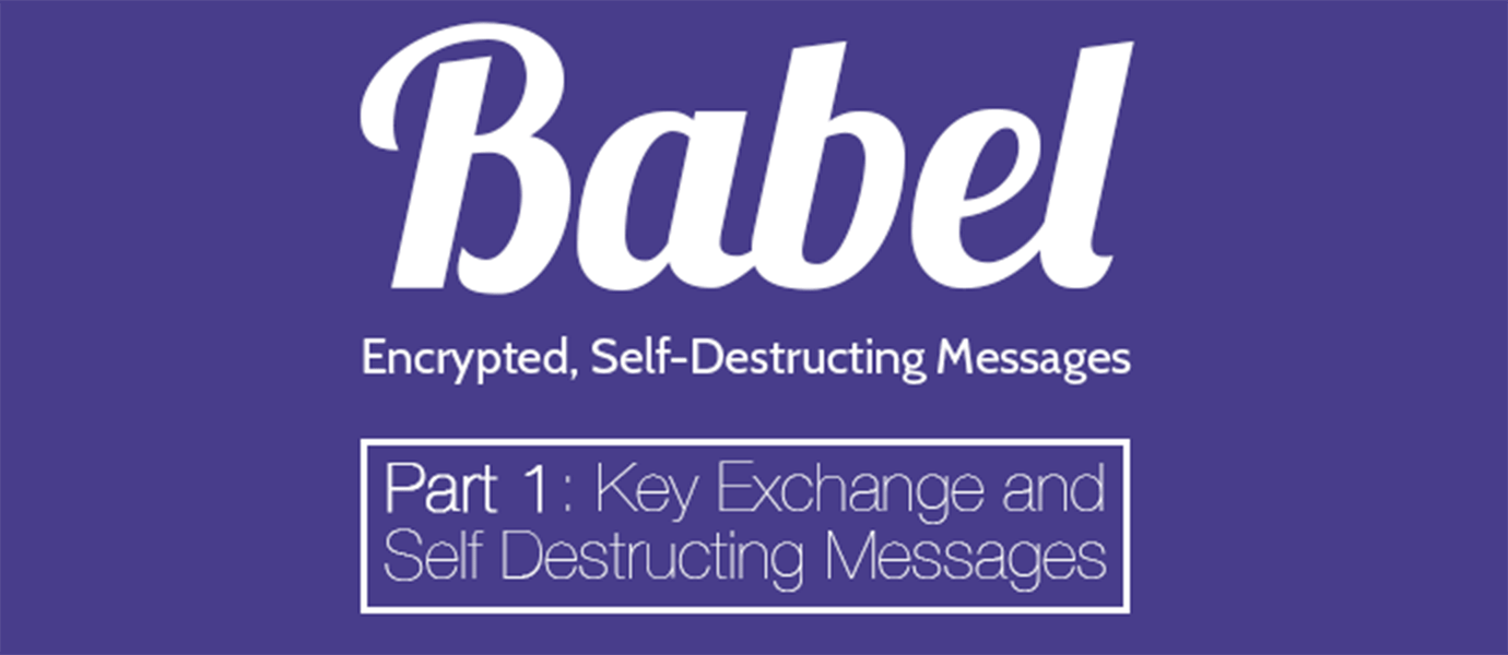 Key Exchange and Self Destructing Messages (Self-Destructing Chat Overview)