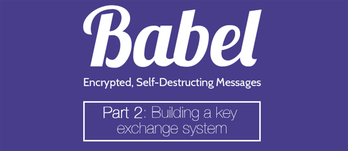 Building a Key Exchange System to Send Encrypted Messages