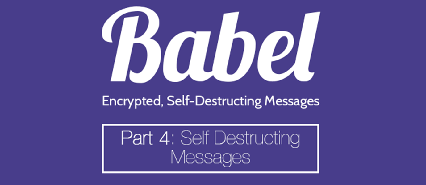 How to Send a Self-Destructing Message