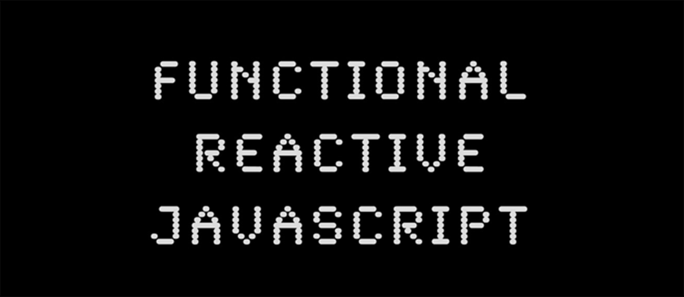 Functional Reactive JavaScript Programming w/ Bacon.js