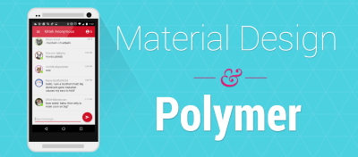Creating a Polymer Chat App with Material Design