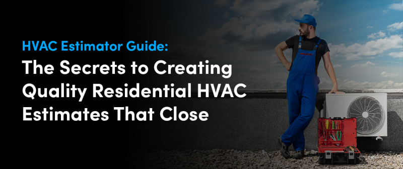 HVAC Estimator Guide Feature