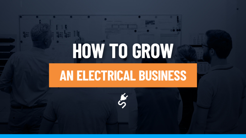 Grow Electrical Business Guide