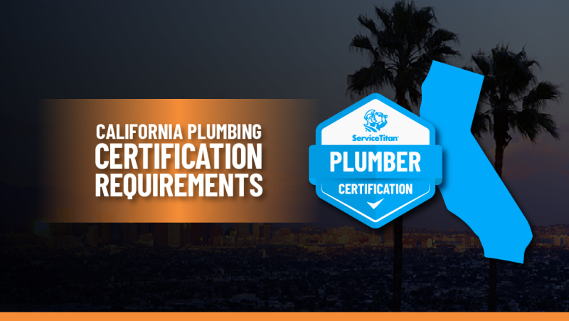 California Plumbing License: How to Become a Plumber in California