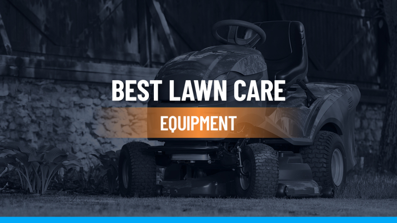 Best Lawn Care Equipment Feature