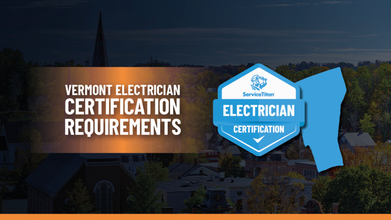 How to Become an Electrician in Vermont: The Essential Guide