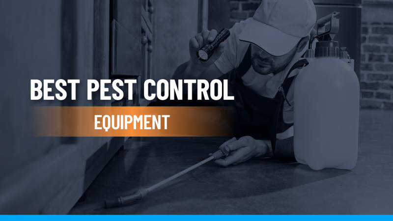 Best Pest Control Equipment