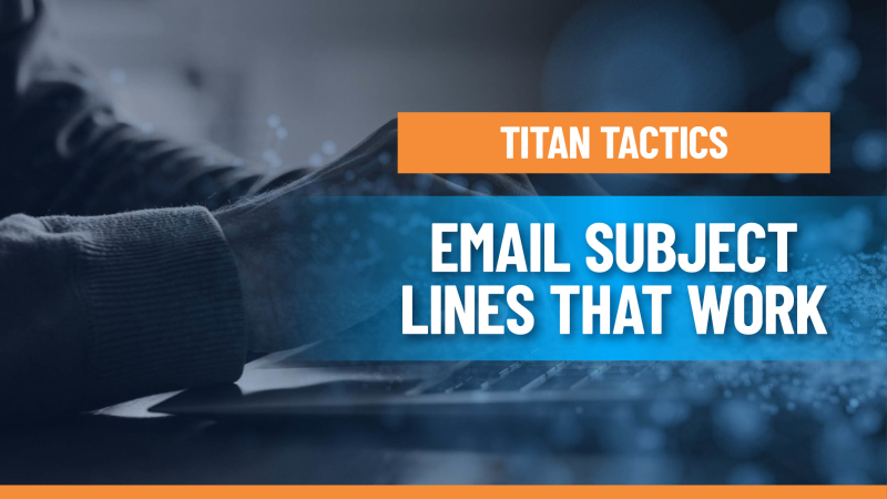 8 Keys for Writing Email Subject Lines that Actually Work