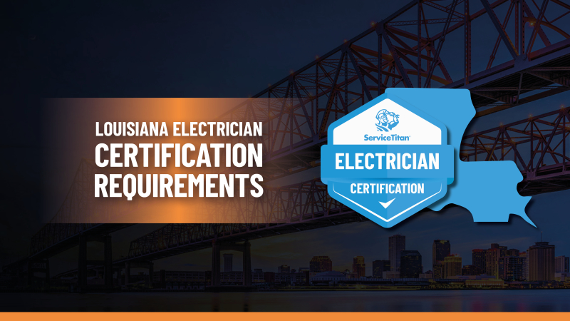 Louisiana Electrical License: How to Become an Electrician in Louisiana