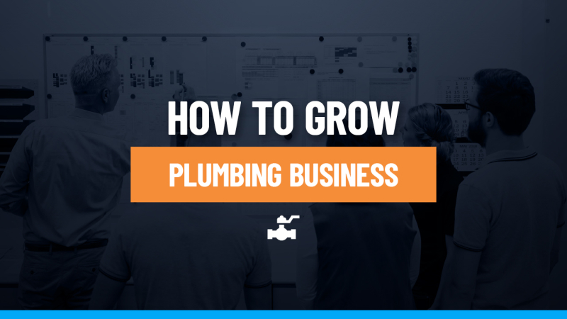 How to grow your plumbing business feature