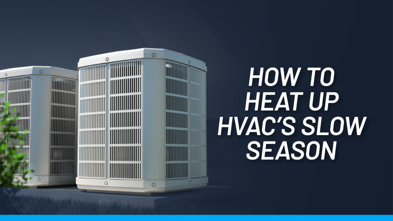 HVAC Slow Season Feature