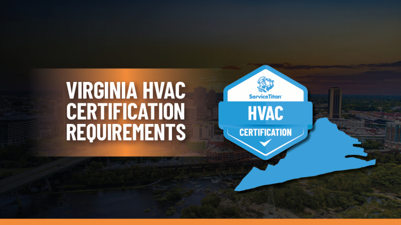 Virginia HVAC License: How to Become an HVAC Contractor in Virginia