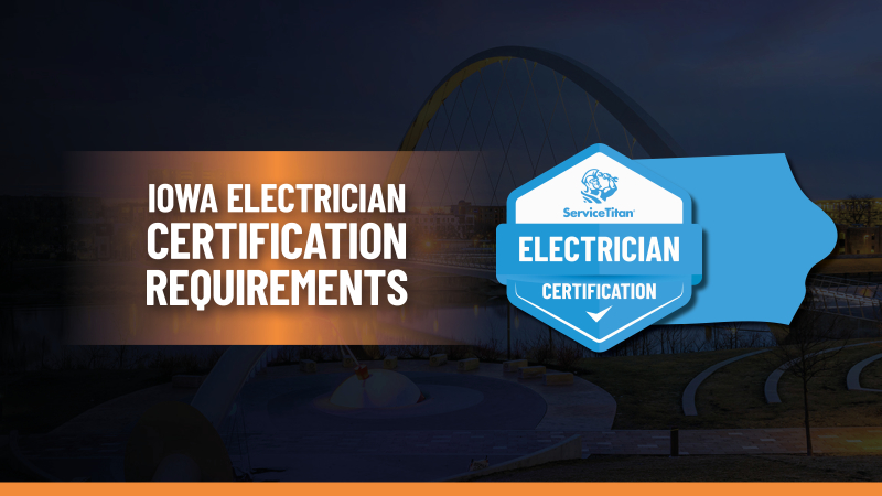 Iowa Electrical License: How to Become an Electrician in Iowa