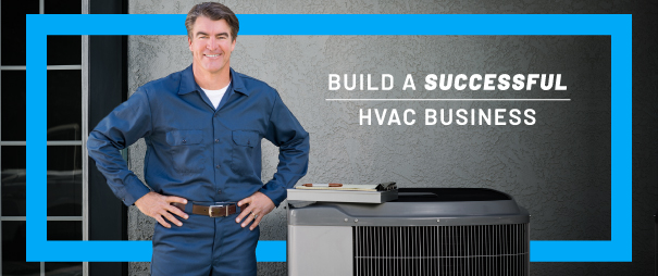 8 Principles for Building a Successful HVAC Service Business
