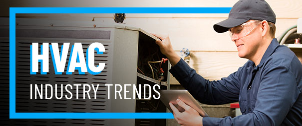 10 HVAC Industry Trends Expected to Heat Up in 2020