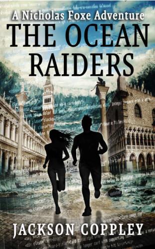 The Ocean Raiders - A Nicholas Foxe Adventure by Jackson Coppley