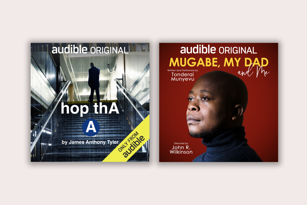 "Set on a cream background is the cover art for two of the Audible Theater productions, ""hop ThA A"" and ""Mugabe, My Dad and Me"". ""hop ThA A"" features a shadowy man at the top of a subway staircase and ""Mugabe, My Dad and Me"" features the playwright, in front of a red background, looking to the side, wearing a black turtleneck."