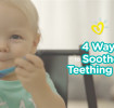 How to Soothe a Teething Baby