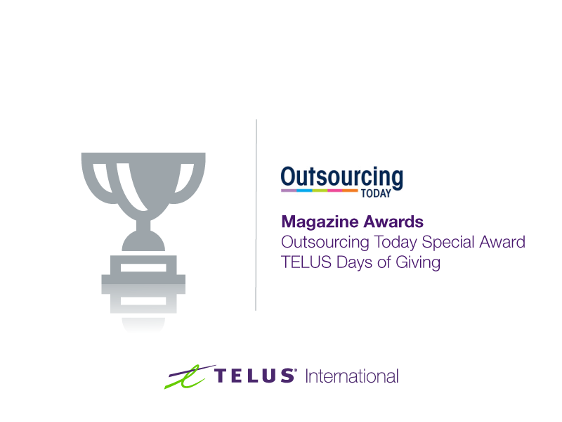 Outsourcing Today Special Award – TELUS Days of Giving