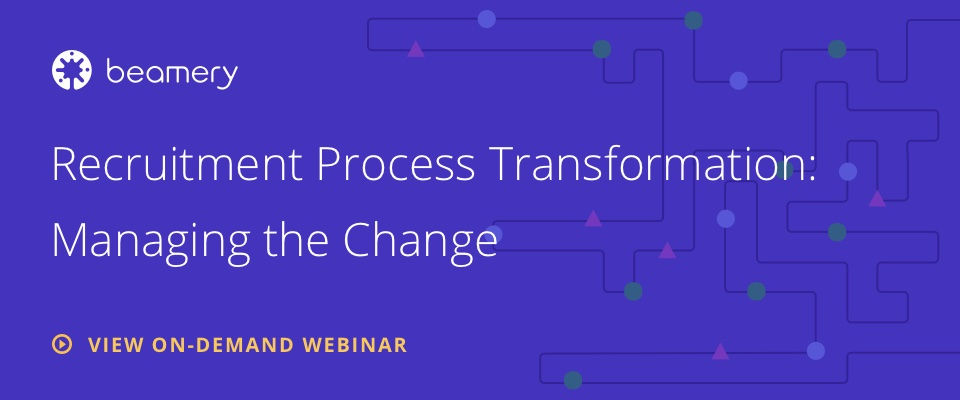 Recruitment Process Transformation Managing the Change@2x 1