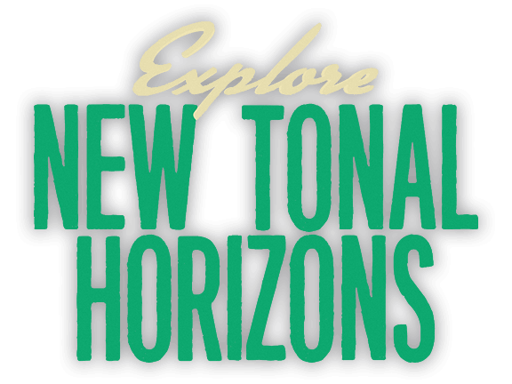Explore New Tonal Horizons