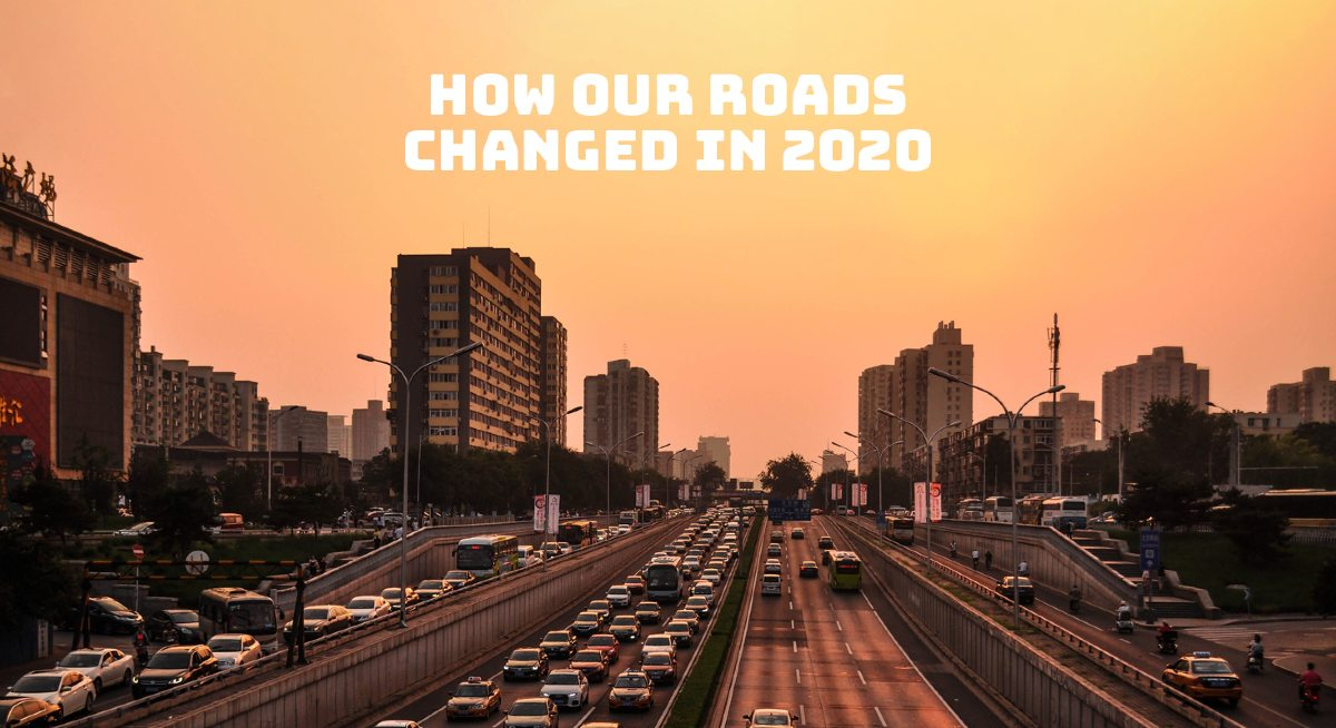 How The World's Roads Changed In 2020