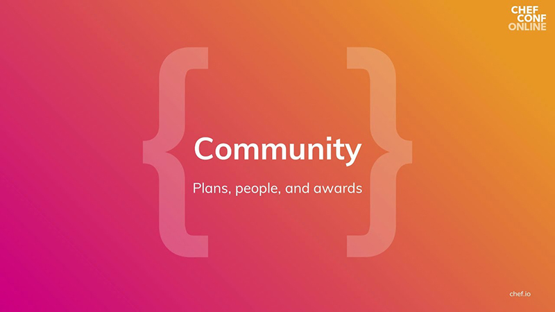 Community: Plans, People, and Awards