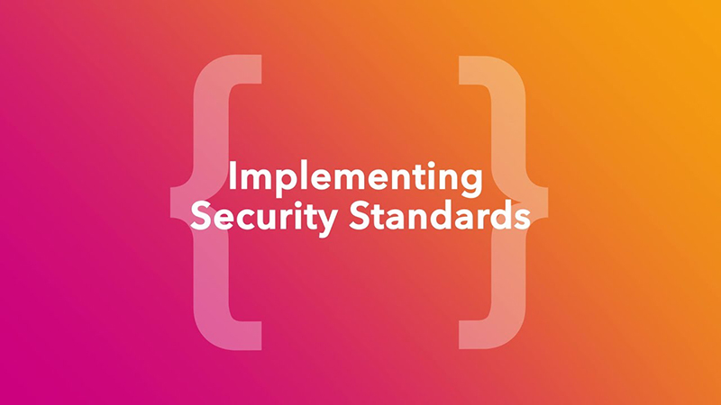 Implementing Security Standards