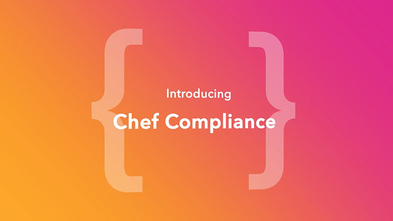 Introducing Chef Compliance