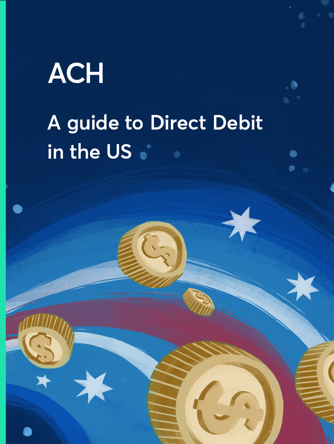 Read our comprehensive guide to ACH Payments