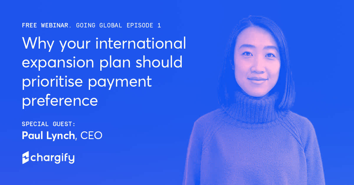 Webinar - Why your international expansion plan should prioritise payment preference